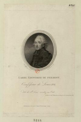 L' Abbé Edgworth de Fermont confesseur de Louis XVI... : [estampe]