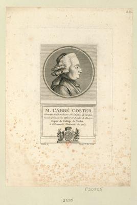 M. l'abbé Coster chanoine et archidiacre de l'eglise de Verdun, vicaire général, vice officier et syndic du diocese, deputé du baillage de Verdun à l'Assemblée nationale de 1789 : [estampe]