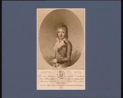 Louis XVII Roi de France et de Navarre né à Versailles, le 27 mars 1785 mort au Temple le 8 juin 1795 tiré du cabinet de son Altesse Royale Madame, duchesse d'Angoulême : [estampe]
