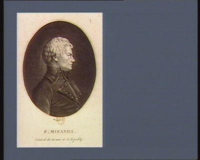 F. Miranda général des armées de la Républiq. : [estampe]