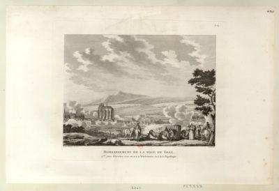 Bombardement de la ville de Lille p.rs jours d'octobre <em>1792</em>, ou 10, 11, 12 vendemiaire an I.er de la République : [estampe]