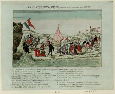 La  Contre-revolution dediee au cul-de-sac des noirs 1. son (altesse) contre-revolutionnaire le petit Conde venant de reconnoitre le fort de la Constitution commade [sic] halte...... 2. le général D'Autichamp proposant la retraite... : [estampe]