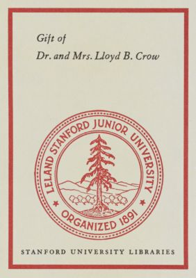 Gift of Dr. and Mrs. Lloyd B. Crow