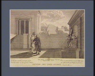 Réunion des Trois Ordres, le 4 août 1789 à la vois de Louis, père de ses sujets, des trois Ordres on voit se former l'alliance. France, tu peux prétendre aux plus brillans succès, de ce faisceau lié qui rompra la puissance ?... : [estampe]