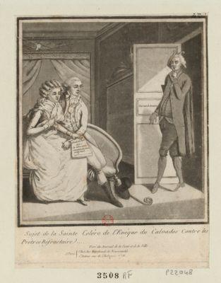 Sujet de la sainte colère de l'évêque du Calvados contre les prêtres réfractaire tiré du Journal de la cour et de la ville : [estampe]