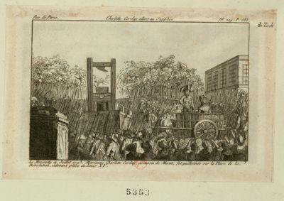 Charlotte Corday allant au supplice le mercredy 17 juillet <em>1793</em>, Marianne Charlotte Corday, assassin de <em>Marat</em>, fut guillotinée sur la place de la Révolution, ci-devant place de Louis XV : [estampe]