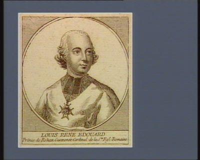 Louis René Edouard prince de Rohan Guemenée cardinal de la Ste Egl. Romaine [estampe]