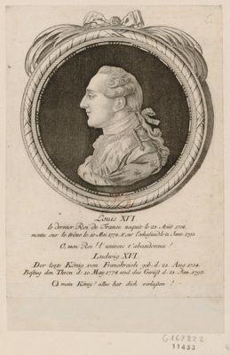 Louis XVI le dernier Roi de France naquit le 23 aout 1754, monta sur le trône... : [estampe]