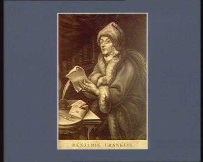 Benjamin Franklin né à Boston, dans la Nouvelle Angleterre le 17 janvier 1706 : [estampe]