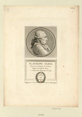 M. Joseph Saige avocat au Parlement de Bordeaux député du baill.e de Bazas à l'Assemblée nationale de 1789 : [estampe]