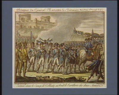 Obseques du <em>général</em> <em>Marceau</em> le 4 vendemiaire an 5.e (22 7.bre <em>1796</em> v.s.) enterré dans le camp de Coblentz au bruit de l'artillerie des deux armées : [estampe]