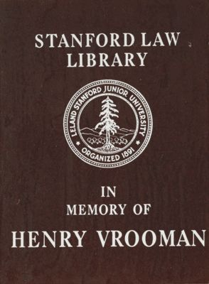 Stanford Law Library in Memory of Henry Vrooman