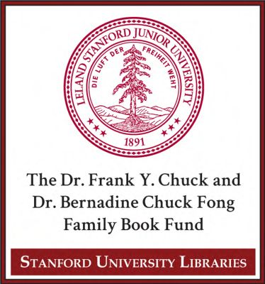 The Dr. Frank Y. Chuck and Dr. Bernadine Chuck Fong Family Book Fund