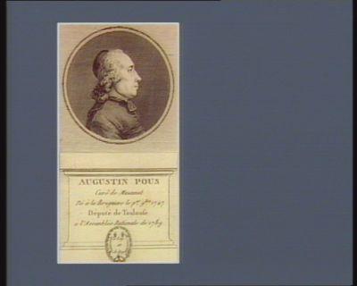 Augustin Pous curé de Mazamet né à la Bruguiere le p.er 9. bre 1747 député de Toulouse à l'Assemblée nationale de 1789 : [estampe]