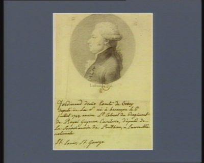 Ferdinand Denis comte de Crécy né à Besançon le 6 juillet 1744, ancien l.t colonel du régiment de Royal Guyenne Cavalerie, député de la sénéchaussée de Ponthieu à l'Assemblée nationale : [dessin]