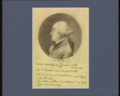 Louis marquis de Foucauld-Lardimalie ch.er d'honneur de l'ordre de Malthe, né au chateau de Lardimalie en Périgord le 30 9.bre 1755 dép. de la noblesse du Périgord aux Etats généraux de 1789 : [dessin]