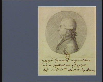 Joseph Germiot agriculteur né à Septeuil en 9.bre 1736 député de Mantes et Meulan : [dessin]