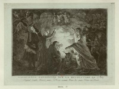 Magicienne consultée sur la revolution de 1789 orgueuil dompté, avarice punie, mérite reconnû, union des quatre parties du monde : [estampe]