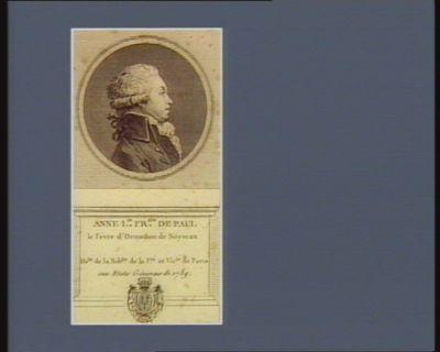 Anne L.is Fr.ois de Paul Le Févre d'Ormesson de Noyseau de.té de la nob.sse de la p.té et vic.té de Paris aux Etats géneraux de 1789 : [estampe]