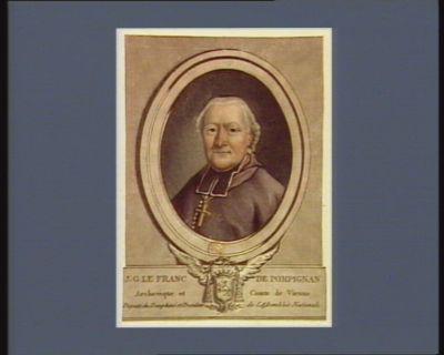 J.G. Le Franc de Pompignan, archevèque et comte de Vienne deputé du Dauphiné et président de l'Assemblée nationale : [estampe]