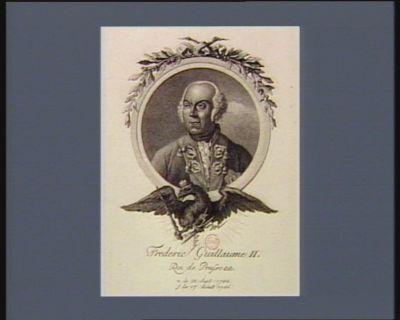 Frederic Guillaume II Roi de Prusse & & n. le 25 sept. 1744 s. le 17 août 1786 : [estampe]