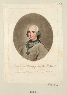 Louis René Edouard prince de Rohan [estampe]