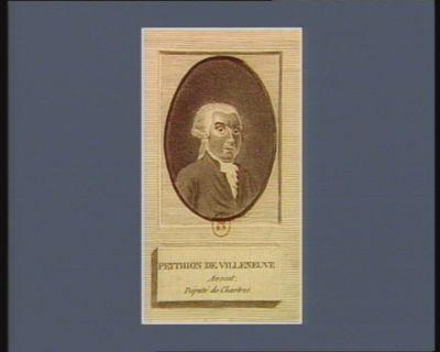 Peythion de Villeneuve avocat, député de Chartres [estampe]