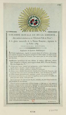 Cocarde royale et de la liberté aux couleurs distinctives de l'Hôtel-de-Ville de Paris. A la gloire immortelle de la nation françoise, régénérée le 17 juillet 1789. .. : [estampe]