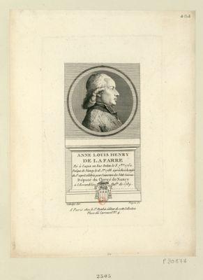 Anne Louis Henry de Lafarre né à Luçon en Bas Poitou le 8 7.bre 1752 evêque de Nancy le 13 j.er 1788 à prêché à la messe de St Esprit célébrée pour l'ouverture des Etats Généraux. Député du clergé de Nancy à l'Assemblée nat.le de 1789 : [estampe]