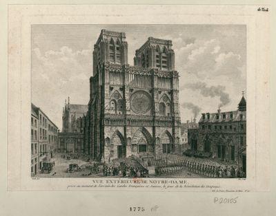Vue extérieure de Notre-Dame prise au moment de l'arrivée des Gardes françaises et suisses, le jour de la bénédiction des drapeaux : [estampe]