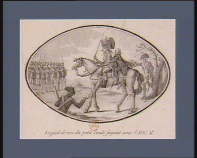 Le  Pied de nez du petit Condé fuyant avec l'abbé M [estampe]