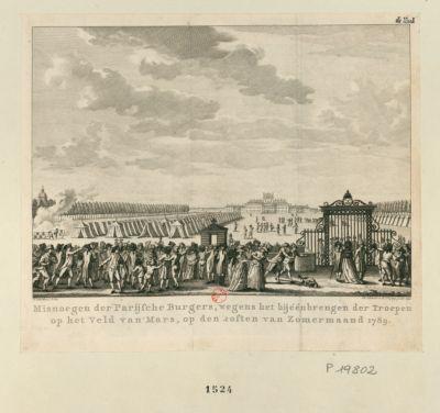 Misnoegen der Parijsche Burgers, wegens het bijéénbrengen der Troepen op het Veld van Mars [estampe]