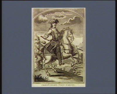 Charles Philippe comte d'Artois colonel général des Suisses et Grisons : né le 5 octobre <em>1757</em>, marié à Versailles le 16 novembre 1773 a Marie Thérese princesse de Savoie : [estampe]