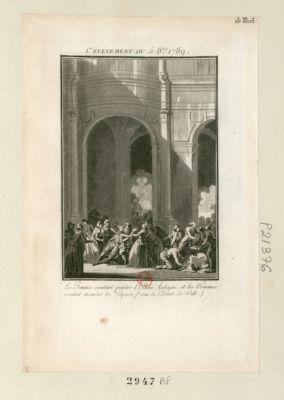 I.er événement du 5 8.bre <em>1789</em> les femmes voulant pendre l'abbé Lefevre, et les hommes voulant incendier les papiers (cour de l'Hôtel-de-Ville) : [estampe]
