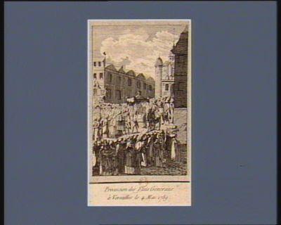 Procession des Etats Généraux <em>à</em> Versailles le 4 mai 1789 [estampe]