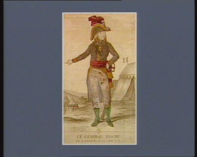 Le  Général Hoche né à Versailles le 24 juin 1768 : [estampe]