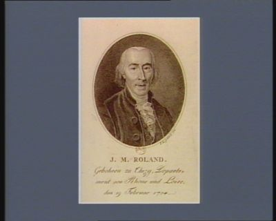 J.M. Roland gebohren zu Thizy, Departement von Rhone und Loire, den 19 Februar 1734 : [estampe]