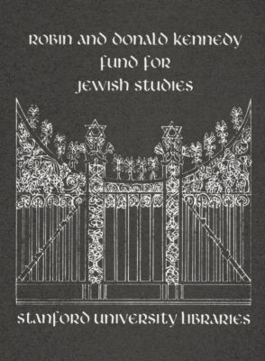Robin and Donald Kennedy Fund for Jewish Studies