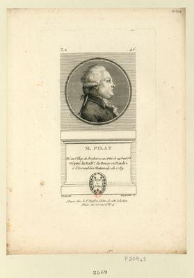M. Pilat né au villag de Brebieres en Artois le 24 aoust 1735 député du bail.ge de Douay en Flandre à l'Assemblée nationale de 1789 : [estampe]