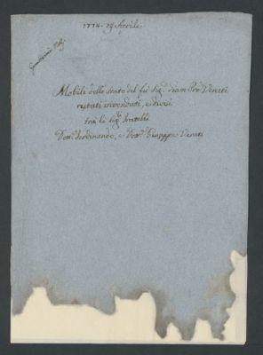 """""""Mobili dello stato del fu sig. Giam Pietro Verati restati invenduti e divisi tra li signori fratelli dottor Ferdinando e dottor Giuseppe Verati"""", 1774 apr. 19"""