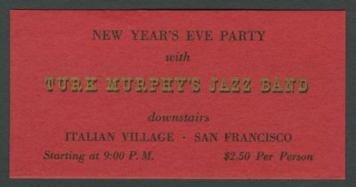 New Year's Eve 1951, with Turk Murphy Jazz Band, Italian Village