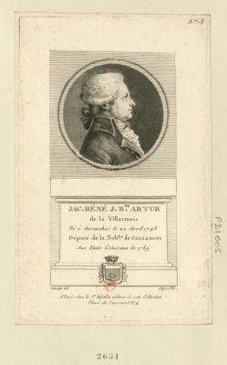 Jac. Réné J. B.te Artur de la Villarmois : né à Avranches le 22 avril 1748 député de la nob.sse de Coutances aux Etats généraux de 1789 : [estampe]
