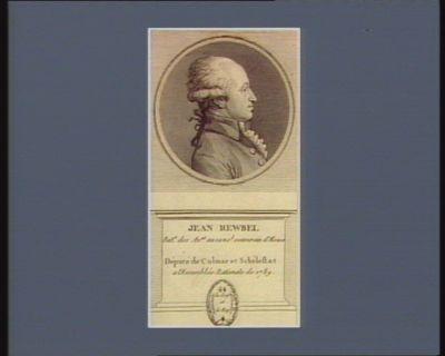 Jean Rewbel bat.r des av.at au cons.l souverain d'Alsace député de Colmar et Schélestat a l'Assemblée nationale de 1789 : [estampe]
