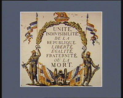 Unité, indivisibilité de la Republique. Liberté, égalité, fraternité ou la mort [estampe]