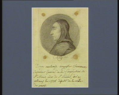 Dom Ambroise Augustin Chevreux supérieur général de la congrégation de St Maur ordre de St Benoît, né à Orléans en 1728, député de la ville de Paris : [dessin]