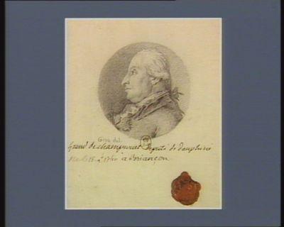 Grand de Champrouët député de Dauphiné né le 18 9.bre 1740 à Briiançon : [dessin]