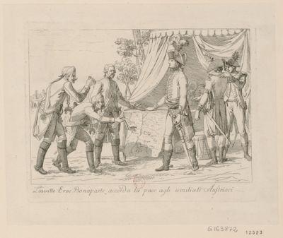 L' Invitto eroe Bonaparte accorda la pace agli umiliati Austriaci [estampe]