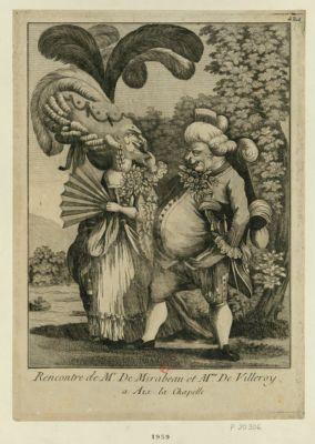 Rencontre de Mr de Mirabeau et Mme de Villeroy a Aix-la-Chapelle [estampe]
