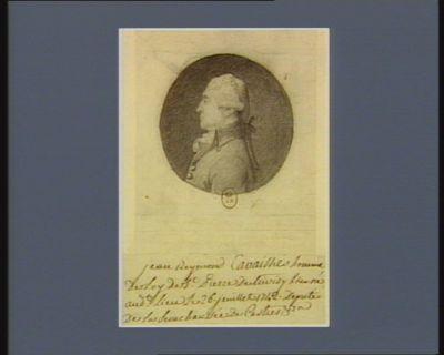 Jean Reymond Cavaillès homme de loy de St Pierre de Trivisy [?] né au dit lieu le 26 juillet 1742 député de la Sénéchaussée de Castres : [dessin]