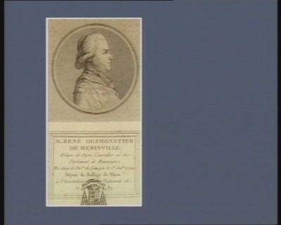 M. René Desmonstier de Merinville evêque de Dijon, conseiller né du Parlement de Bourgogne. Né dans le dio.se de Limoges le 1er juil.et 1742. Député du baillage de Dijon à l'Assemblée nationale de 1789 : [estampe]
